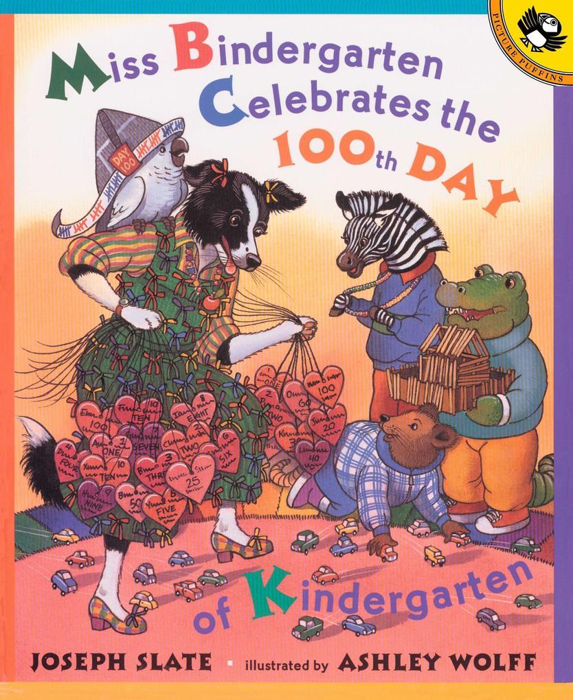 Miss Bindergarten Celebrates the 100th Day of Kindergarten als Taschenbuch