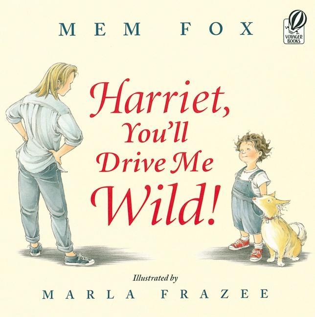 Harriet, You'll Drive Me Wild! als Taschenbuch