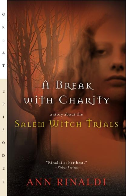 A Break with Charity: A Story about the Salem Witch Trials als Taschenbuch