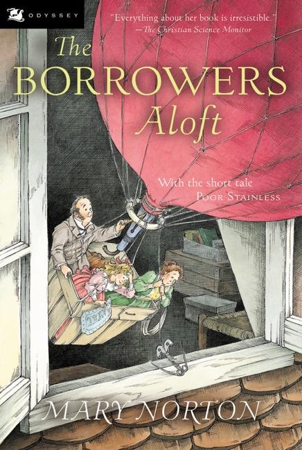 The Borrowers Aloft: With the Short Tale Poor Stainless als Taschenbuch