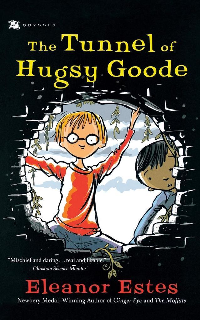 The Tunnel of Hugsy Goode als Taschenbuch