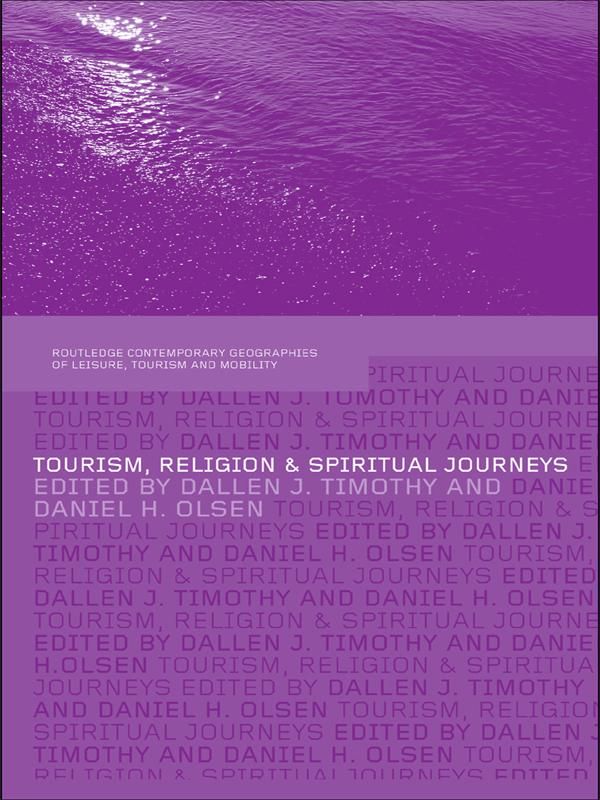 Tourism, Religion and Spiritual Journeys als eB...