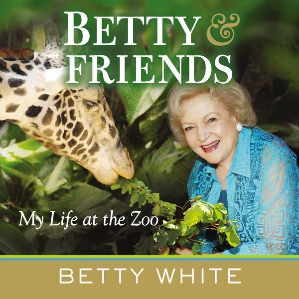 Betty & Friends als eBook Download von Betty White