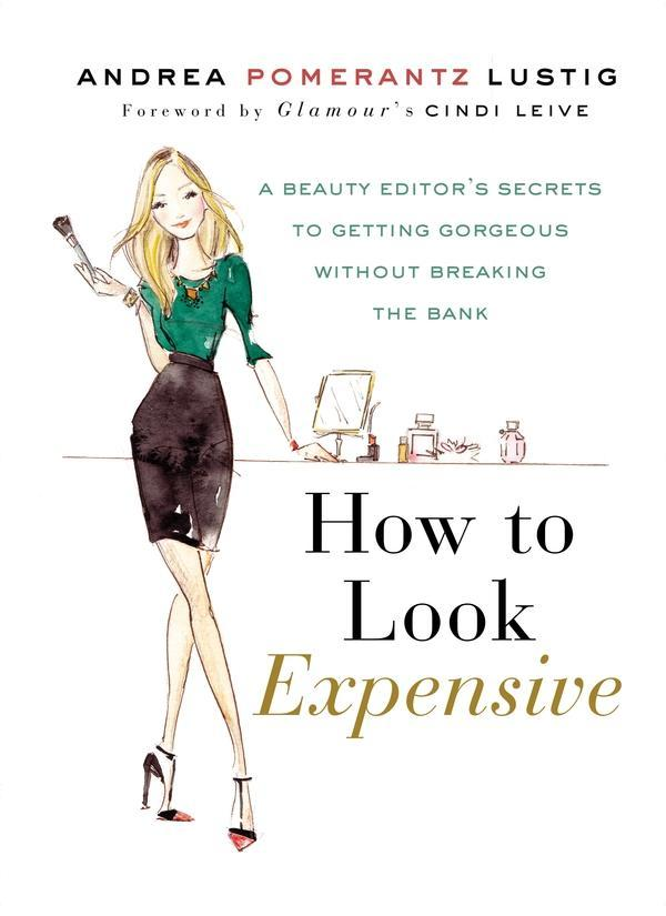 How to Look Expensive als eBook Download von An...