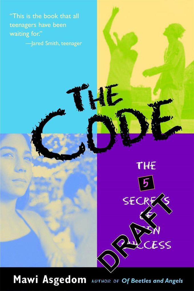 The Code: The 5 Secrets of Teen Success als Taschenbuch
