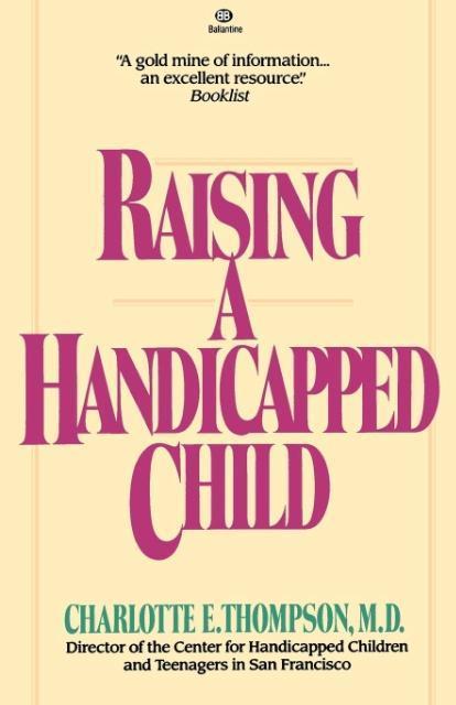 Raising a Handicapped Child als Taschenbuch