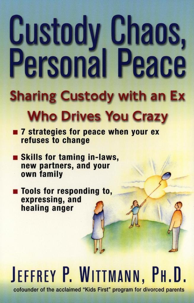 Custody Chaos, Personal Peace als eBook Downloa...