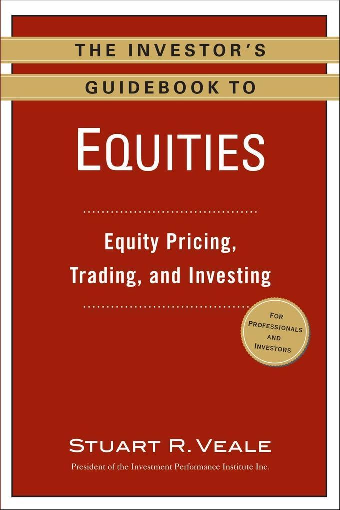 The Investor´s Guidebook to Equities als eBook ...