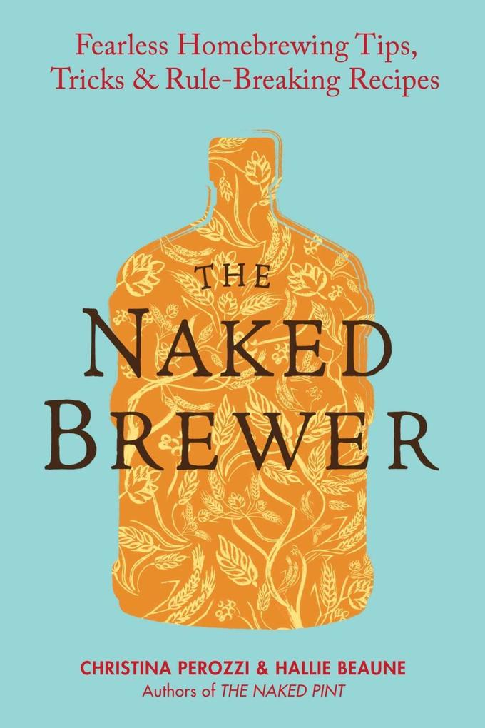 The Naked Brewer als eBook Download von Christi...