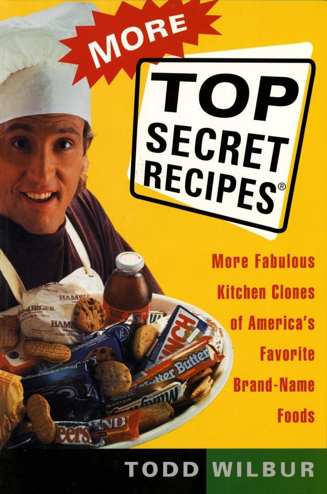 More Top Secret Recipes als eBook Download von ...