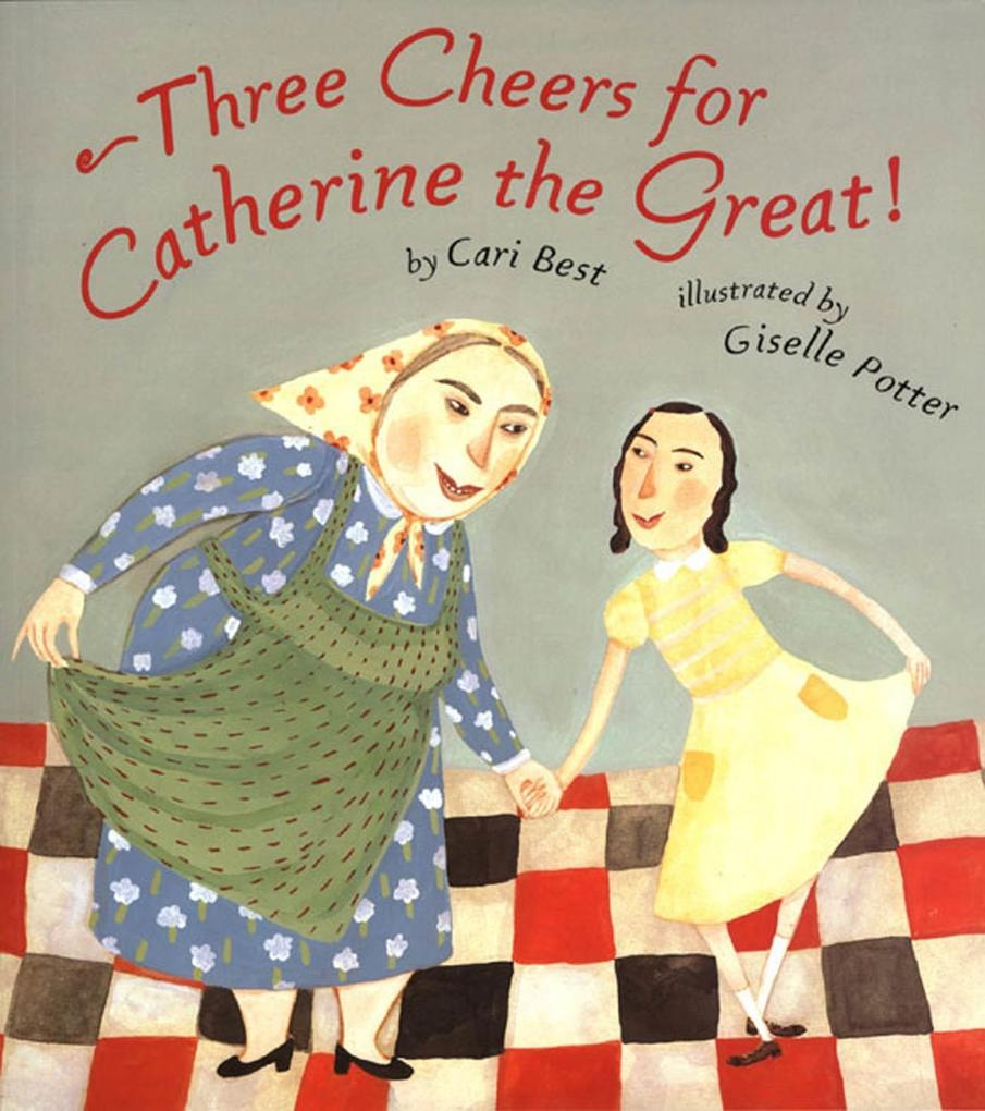 Three Cheers for Catherine the Great! als Taschenbuch