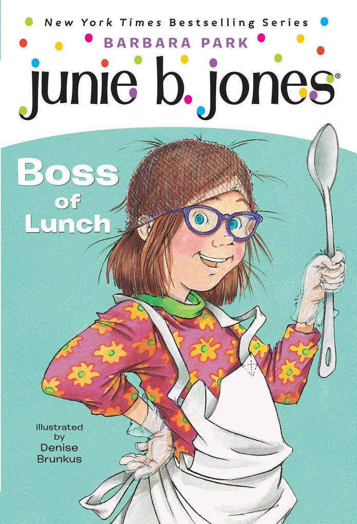 Junie B. Jones #19: Boss of Lunch als Taschenbuch