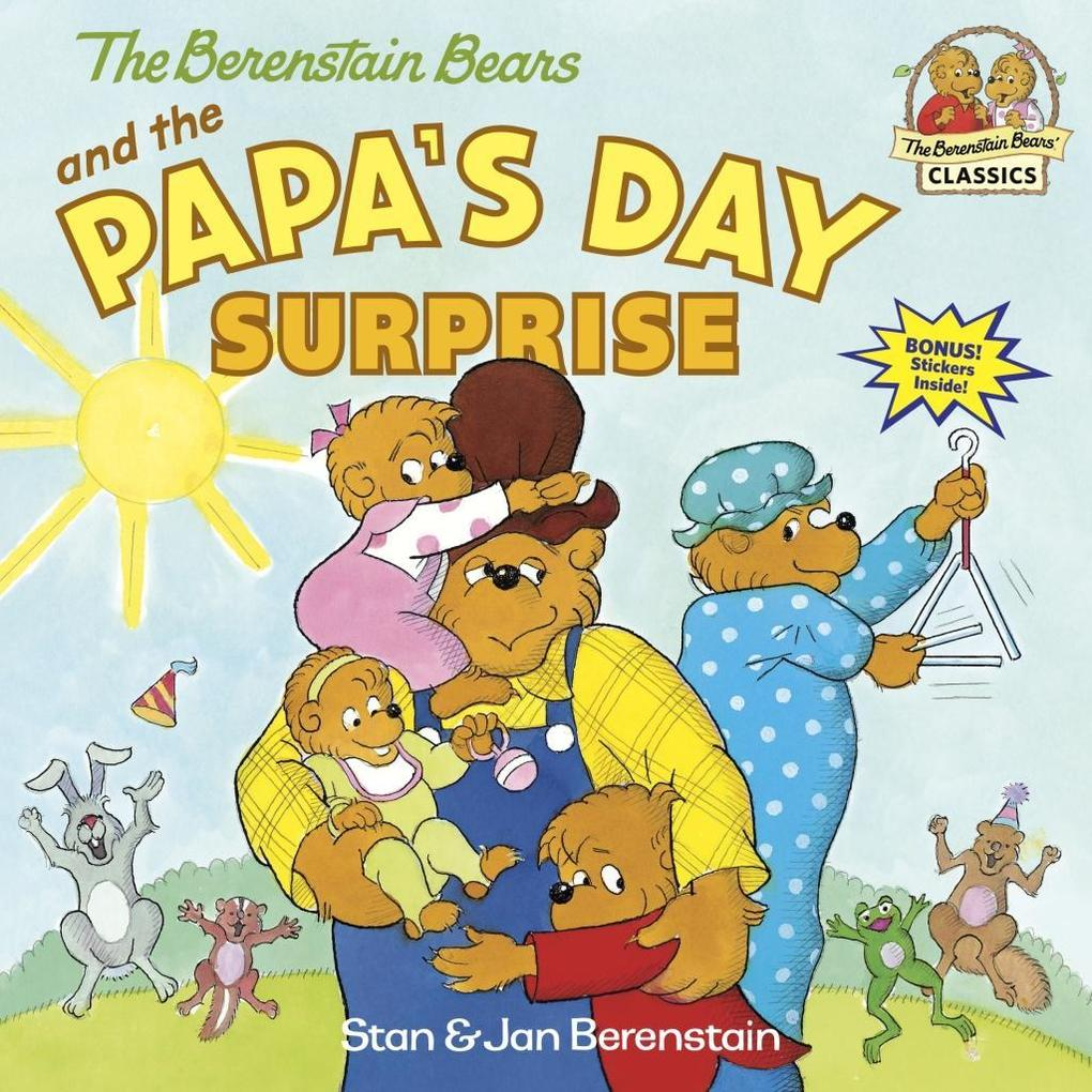 Berenstain Bears And The Papa's Day Surprise als Taschenbuch