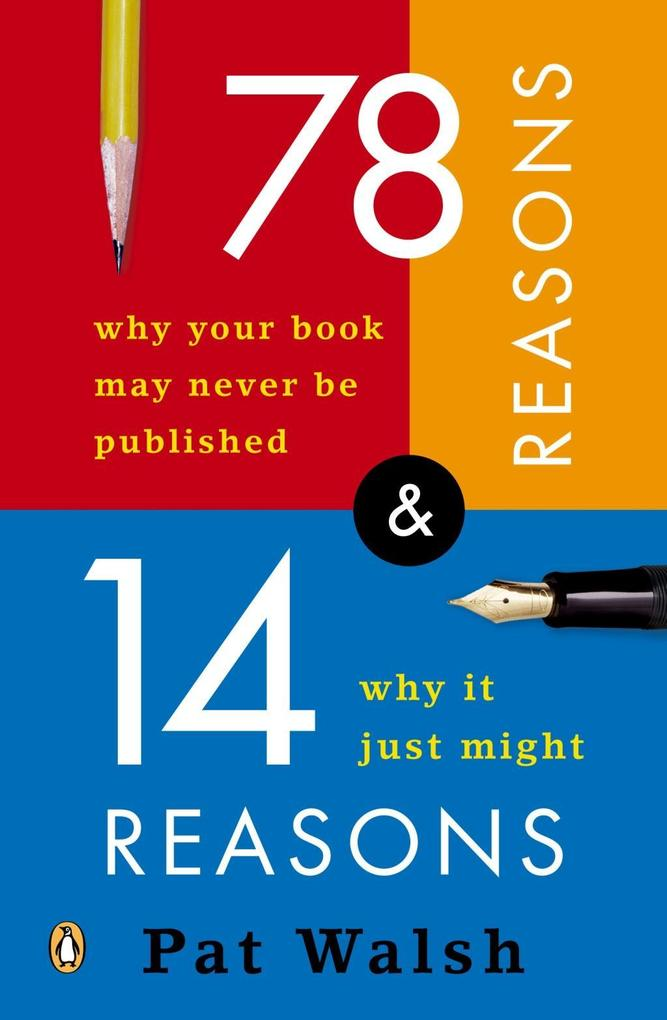 78 Reasons Why Your Book May Never Be Published...