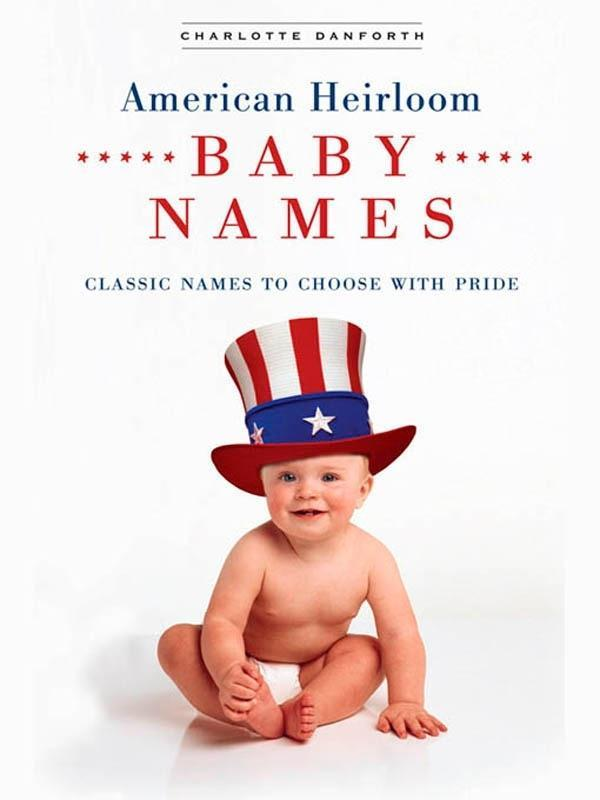 American Heirloom Baby Names als eBook Download...