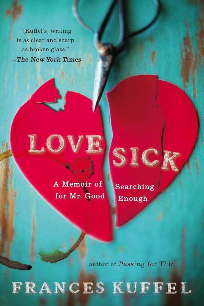 Love Sick als eBook Download von Frances Kuffel