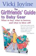Girlfriends' Guide to Baby Gear