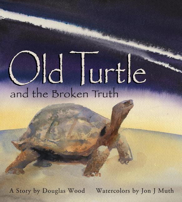 Old Turtle and the Broken Truth als Buch