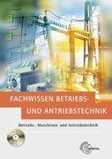 Elektrotechnik. Fachwissen Betriebs- und Antriebstechnik