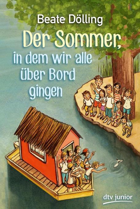 Der Sommer, in dem wir alle über Bord gingen als Buch