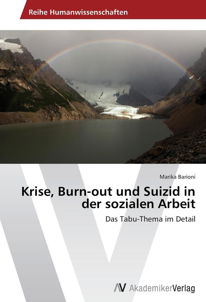 Krise, Burn-out und Suizid in der sozialen Arbe...