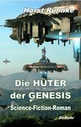 Die Hüter der Genesis - Science-Fiction-Roman