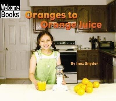 Oranges to Orange Juice als Taschenbuch