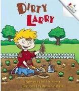 Dirty Larry (Revised Edition) (A Rookie Reader)