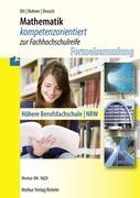 Mathematik kompetenzorientiert zur Fachhochschulreife. Nordrhein-Westfalen