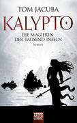 KALYPTO 02 - Die Magierin der Tausend Inseln