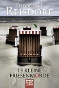 13 kleine Friesenmorde