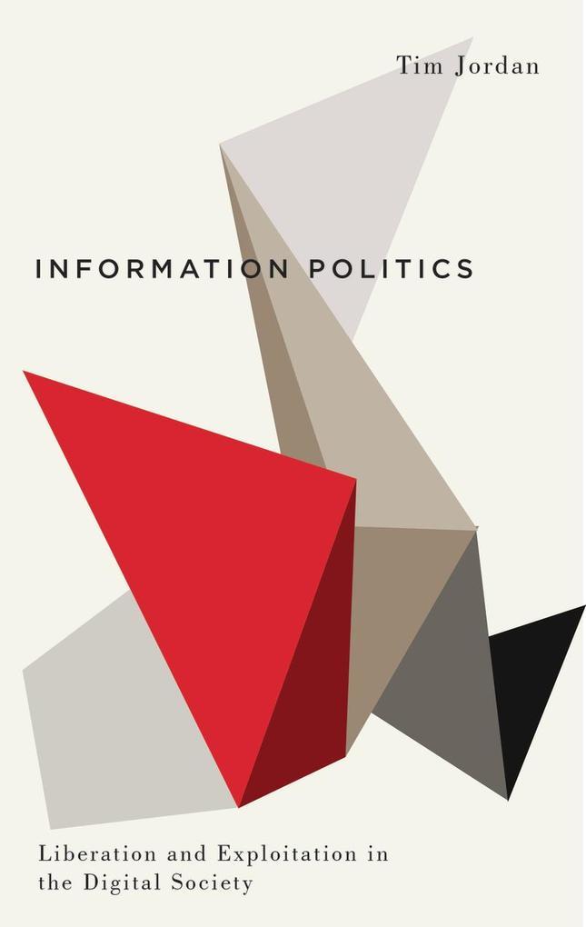 Information Politics als eBook Download von Tim...