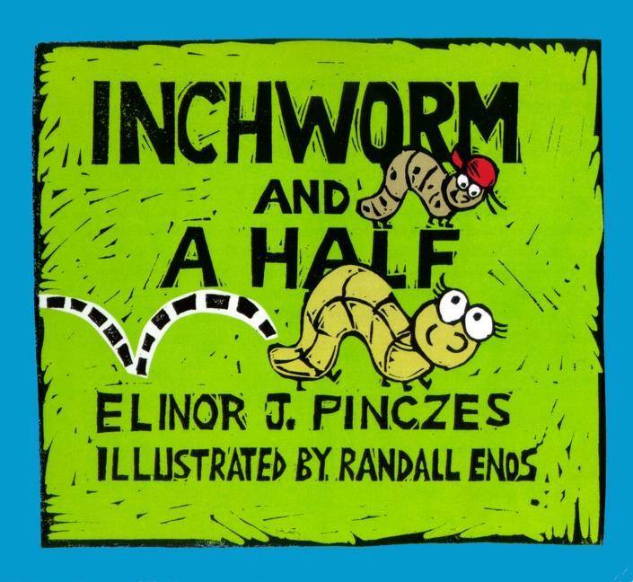 Inchworm and a Half als Taschenbuch