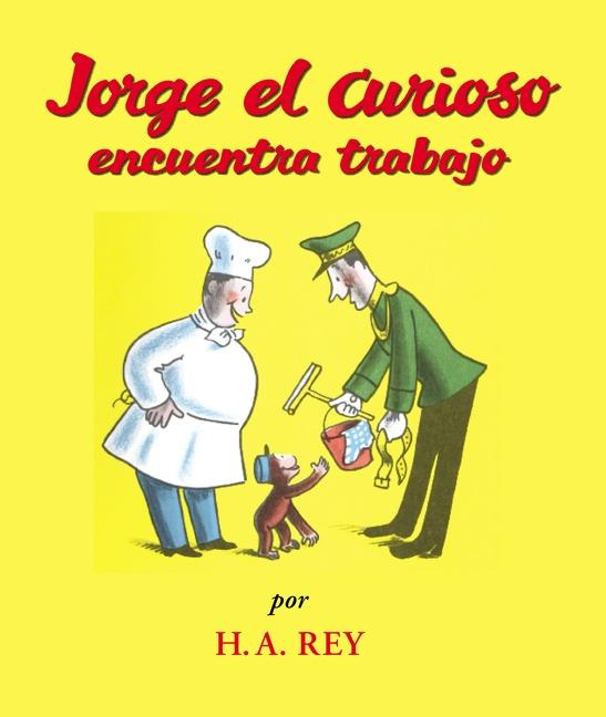 Jorge el Curiosa Encuentra Trabajo als Taschenbuch