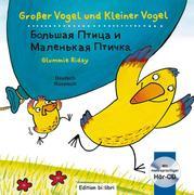 Großer Vogel und Kleiner Vogel. Kinderbuch Deutsch-Russisch mit Audio-CD