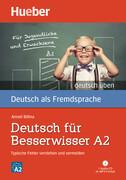 Deutsch für Besserwisser A2. Buch mit MP3-CD