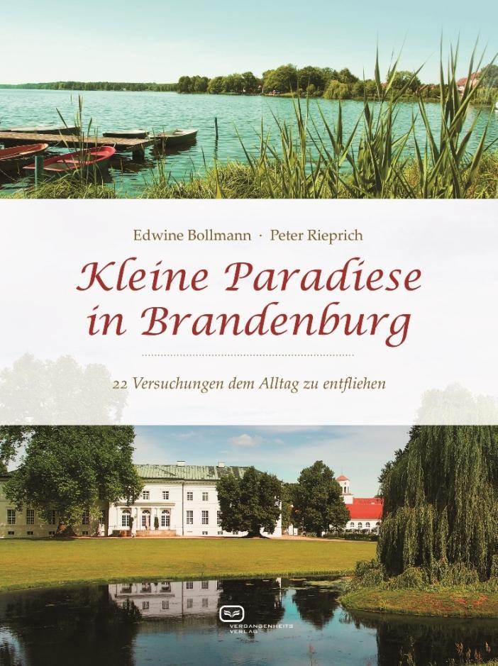 Kleine Paradiese in Brandenburg als Buch von Ed...