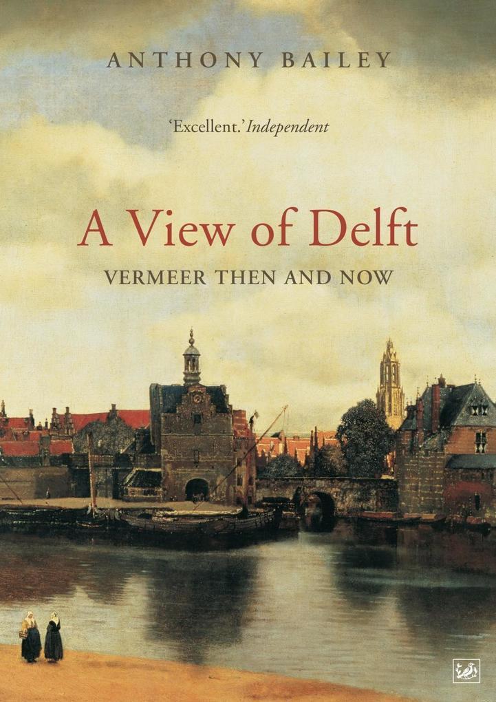 A View Of Delft als eBook Download von Anthony ...