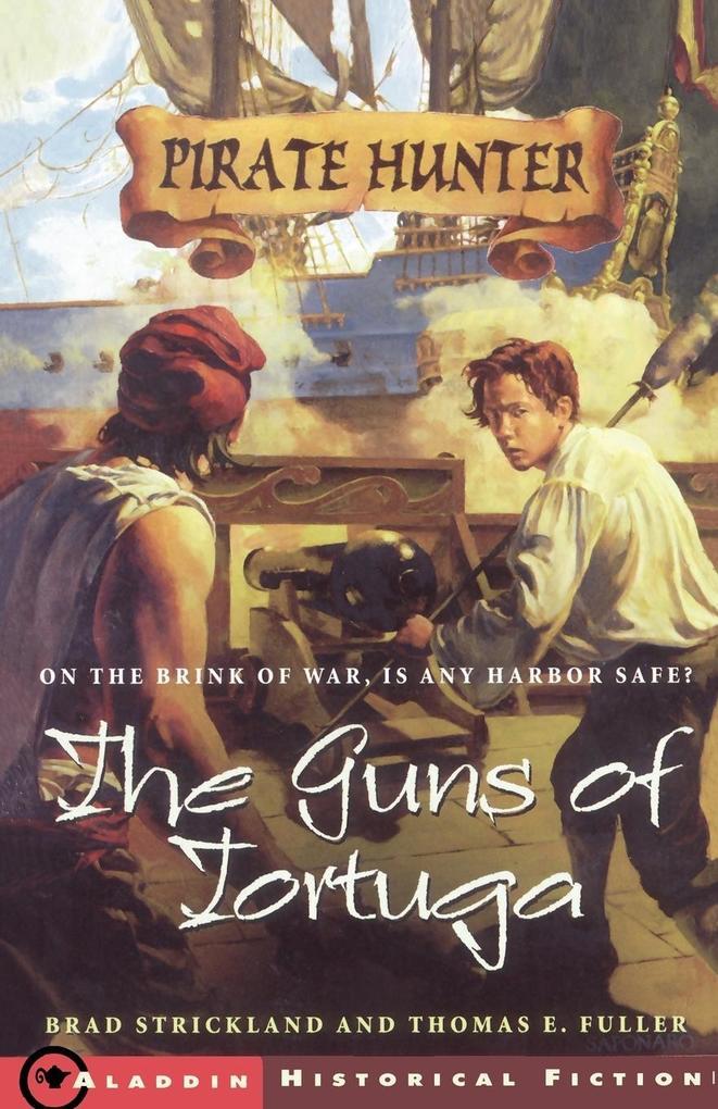 The Guns of Tortuga als Taschenbuch