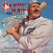 Casey at the Bat: A Ballad of the Republic Sung in the Year 1888 als Buch