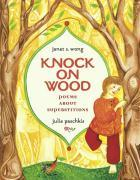 Knock on Wood: Poems about Superstitions als Buch