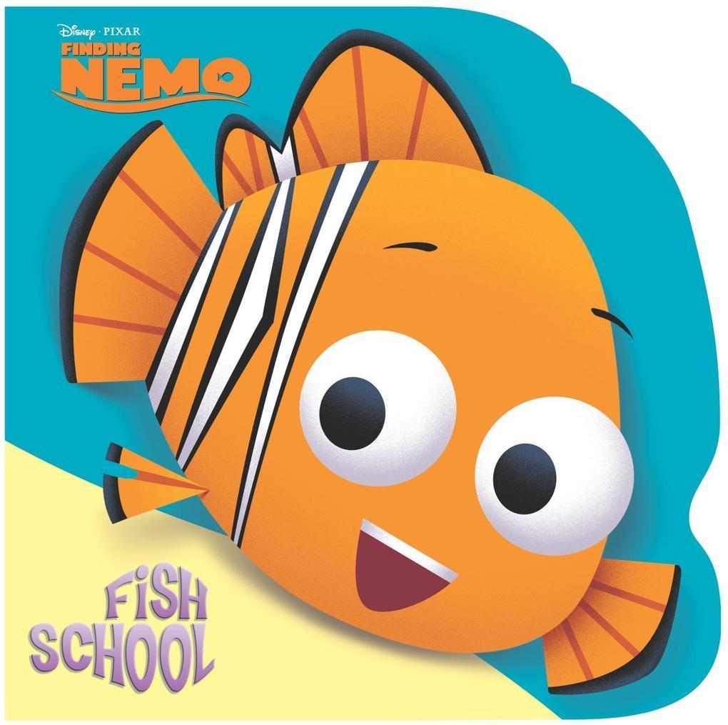 Fish School (Disney/Pixar Finding Nemo) als Taschenbuch