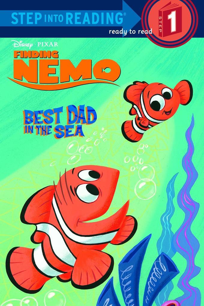 Best Dad in the Sea (Disney/Pixar Finding Nemo) als Taschenbuch