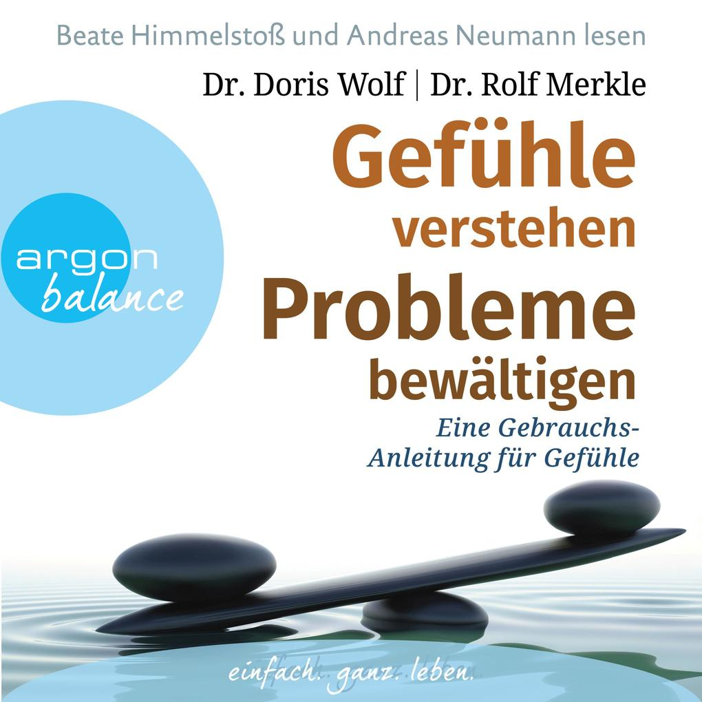 Gefühle verstehen, Probleme bewältigen - Eine G...