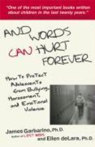 And Words Can Hurt Forever: How to Protect Adolescents from Bullying, Harassment, and Emotional Violence als Taschenbuch