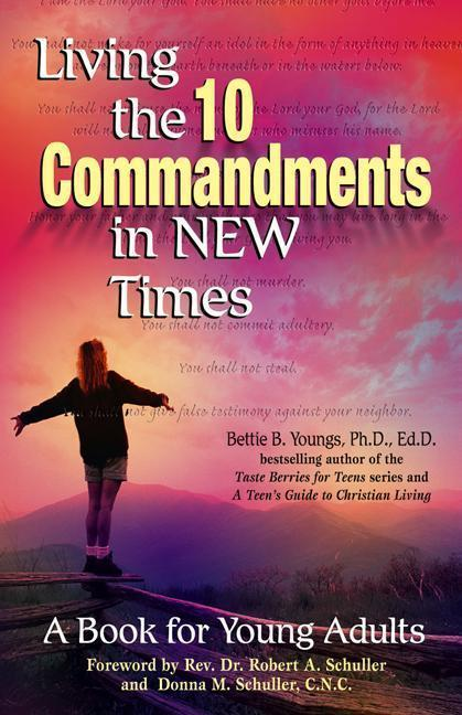 Living the 10 Commandments in New Times: A Book for Young Adults als Taschenbuch