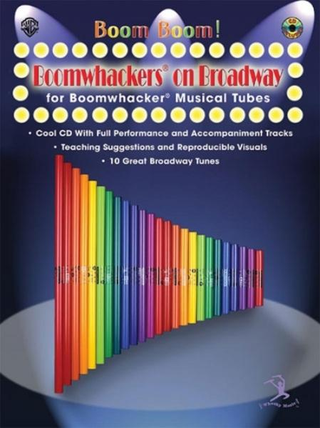 Boom Boom! Boomwhackers on Broadway (for Boomwhackers Musical Tubes): Book & CD als Taschenbuch