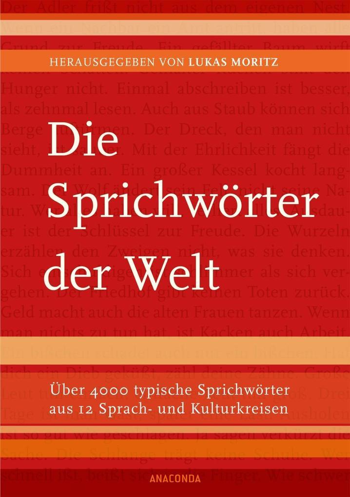 Die Sprichwörter der Welt als Buch von Lukas Mo...
