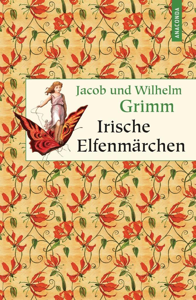 Irische Elfenmärchen als Buch (gebunden)