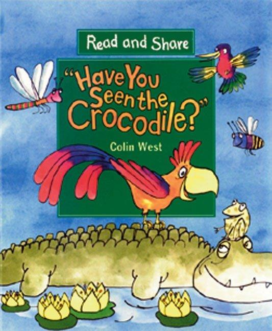 Have You Seen the Crocodile?: Read and Share als Taschenbuch
